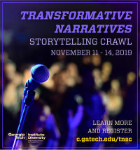 The Transformative Narratives initiative at Georgia Tech will host its second annual storytelling crawl November 11-14